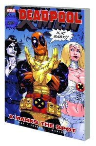 Deadpool TP Vol 03 X Marks Spot
