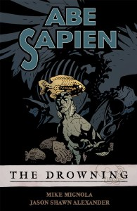 Abe Sapien TP Vol 01 Drowning
