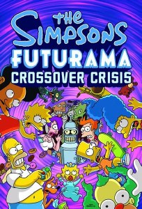Simpsons Futurama Crossover Crisis Slipcase HC