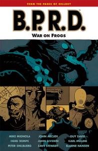 BPRD Vol 12 War On Frogs TP