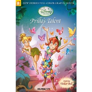Disney Fairies GN Vol 01 Prilla's Talent