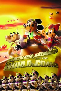 Mickey Mouses World To Come HC