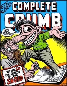 Complete Crumb Comics TP Vol 13 Snoid