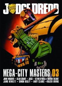 Judge Dredd Megacity Masters SC VOL 03