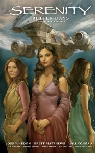 Serenity HC Vol 02 Better Days and Other Stories