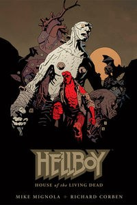Hellboy House of the Living Dead HC