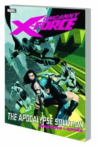 Uncanny X-Force TP Vol 01 Apocalypse Solution