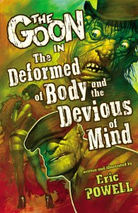 Goon TP VOL 11 The Deformed of Body and Devious of Mind