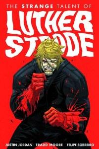 Luther Strode TP Vol 01 Strange Talent of