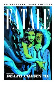 Fatale TP Vol 01 Death Chases Me