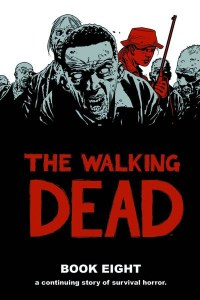 Walking Dead HC Vol 08