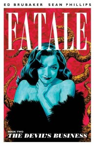 Fatale TP Vol 02 Devils Business