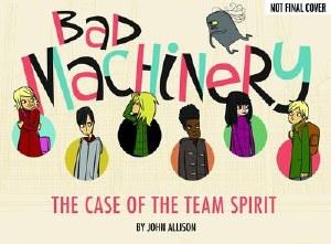 Bad Machinery GN VOL 01 Case O/T Team Spirit