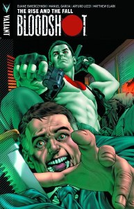 Bloodshot TP Vol 02 Rise and the Fall