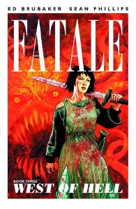 Fatale TP Vol 03