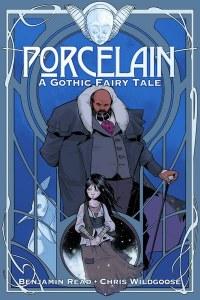 Porcelain A Gothic Fairy Tale GN