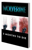 Wolverine TP Three Months to Die Vol 02