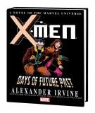 X-Men Days of Future Past Prose Novel HC
