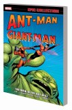 Ant-Man Giant-Man Epic Collection TP Vol 01 Man in the Ant Hill
