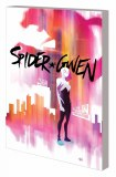 Spider-Gwen TP Vol 01 Greater Power