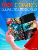 1001 Comics You Must Read Before You Die HC