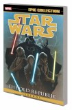 Star Wars Legends Epic Collection Old Republic TP Vol 02