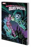 Unbelievable Gwenpool TP Vol 05 Lost In The Plot