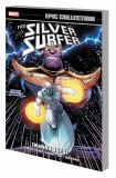 Silver Surfer Epic Collection TP Vol 06 Thanos Quest