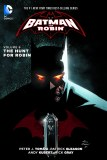 Batman and Robin TP Vol 06 The Hunt For Robin