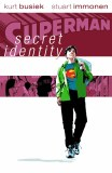 Superman Secret Identity Dlx Ed HC