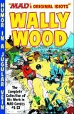 MADs Original Idiots Wally Wood TP