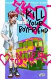 Kill Your Boyfriend Vinamarama Deluxe Ed HC