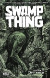 Swamp Thing Trial By Fire TP