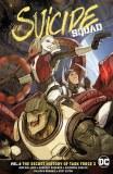 Suicide Squad TP Vol 06 Secret History Of Task Force X