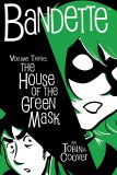 Bandette HC Vol 03 House of the Green Mask