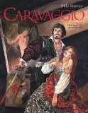 Manara Caravaggio HC Vol 01 Palette And Sword