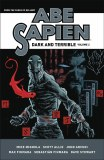 Abe Sapien Dark & Terrible HC Vol 02