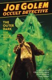 Joe Golem Occult Detective HC Vol 02 Outer Dark