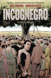 Incognegro A Graphic Mystery HC