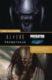 Aliens Predator Prometheus Fire And Stone TP