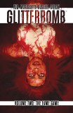 Glitterbomb TP Vol 02 Fame Game