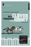 Clover Honey Spec Ed TP