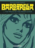 Barbarella Wrath of the Minute Eater HC