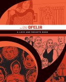 Love and Rockets Library Gilbert GN Vol 05 Ofelia