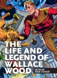 Life and Legend Wallace Wood HC