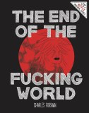 End of the Fucking World HC Signed