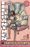 Elephantmen TP Vol 06 Earthly Desires