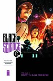 Black Science TP Vol 01 How To Fall Forever