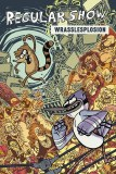 Regular Show Original GN Vol 04 Wrasslesplosion