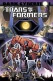 Transformers Dark Cybertron TP Vol 01